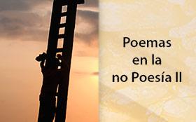 Poemas en la no poesía II