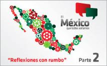 El México que todos soñamos